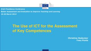 The Use of ICT for the Assessment of Key Competences