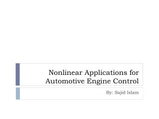 Nonlinear Applications for Automotive Engine Control