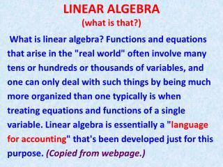 LINEAR ALGEBRA (what is that?)