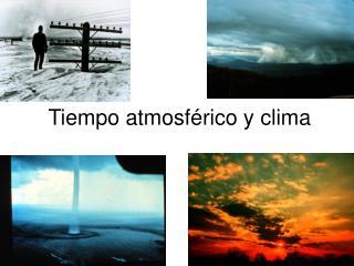 Tiempo atmosf rico y clima