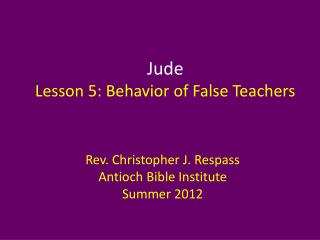 Jude Lesson  5: Behavior of False Teachers