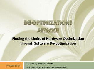De-optimizations ATTACK!!!