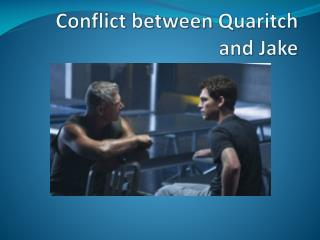 Conflict between Quaritch and Jake