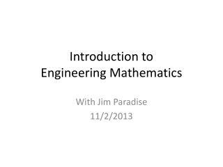 Introduction to Engineering Mathematics