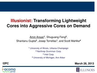 Illusionist:  Transforming Lightweight Cores into Aggressive Cores on Demand