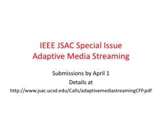 IEEE  JSAC  Special Issue Adaptive Media Streaming