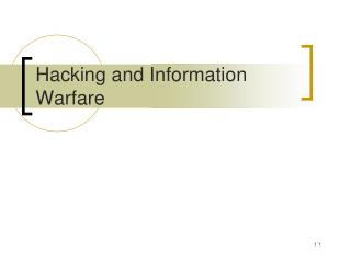 Hacking and Information Warfare