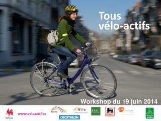 Tous vélo- actifs