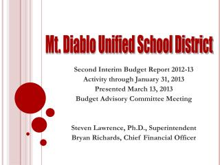 Second Interim Budget Report 2012-13 Activity through January 31, 2013 Presented March  13,  2013