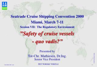 Seatrade Cruise Shipping Convention 2000Miami