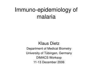 Immuno-epidemiology of malaria