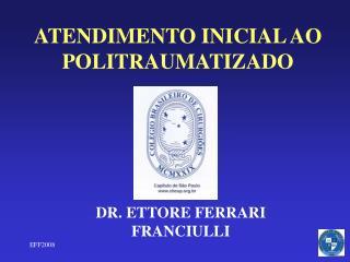 ATENDIMENTO INICIAL AO POLITRAUMATIZADO