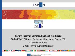 ESPON  Internal Seminar , Paphos 5-6.12.2012