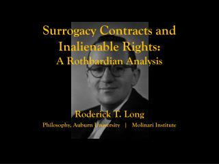Surrogacy Contracts and Inalienable Rights: A  Rothbardian  Analysis