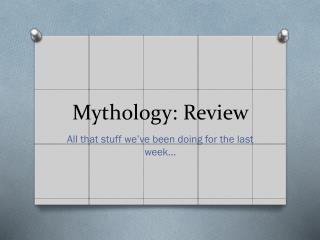 Mythology: Review
