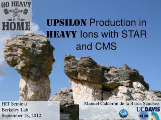Upsilon  Production in Heavy  Ions with  STAR and CMS