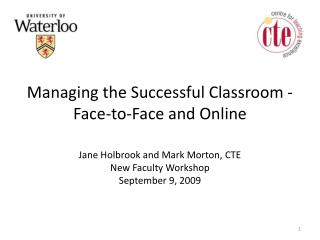 Managing the Successful Classroom - Face-to-Face and Online