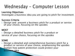 Wednesday – Computer Lesson