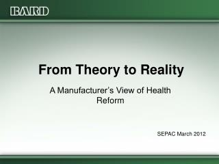 From Theory to Reality