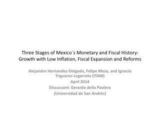 Alejandro  Hernandez -Delgado, Felipe Meza, and Ignacio Trigueros- Legarreta  (ITAM) April  2014