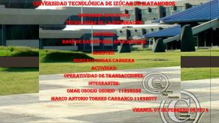 Universidad Tecnológica de Izúcar de Matamoros Programa Educativo: