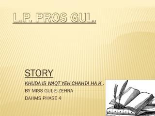 L.P. PROS GUL.