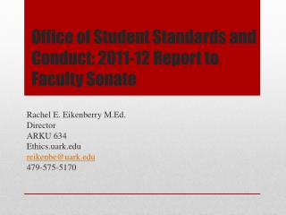 Office of Student Standards and Conduct: 2011-12 Report to Faculty Senate