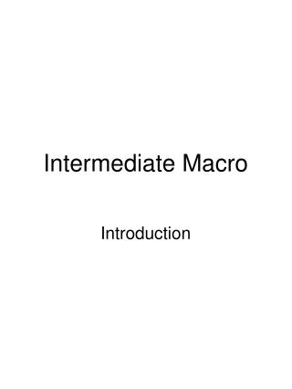 Intermediate Macro
