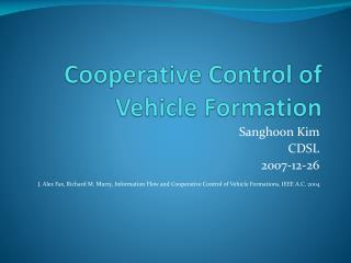 Cooperative Control of Vehicle Formation