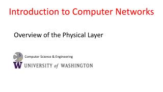 Overview of the Physical Layer