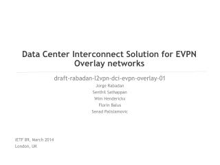 Data Center Interconnect Solution for EVPN Overlay networks