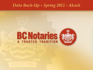 Data Back-Up � Spring 2012 -  Akash