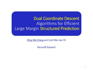 Dual Coordinate Descent  Algorithms for Efficient Large Margin  Structured Prediction
