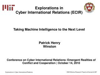 Explorations in  Cyber International Relations (ECIR)