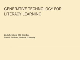 Generative Technology for Literacy Learning