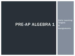 Pre-AP Algebra 1