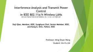 Daji Qiao , Member, IEEE,  Sunghyun  Choi, Senior Member, IEEE, and Kang G. Shin, Fellow,  IEEE