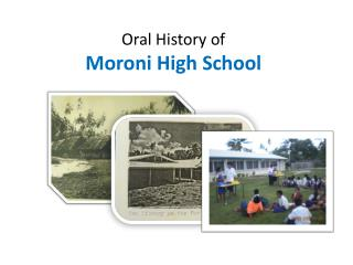 Oral History of   Moroni High School