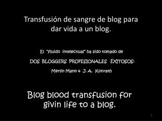 Blog  blood transfusion for givin life to  a blog.