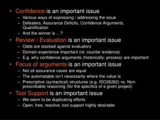 Confidence  is an important issue Various ways of expressing / addressing the issue