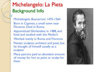 Michelangelo: La Pieta Background Info