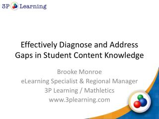 Effectively Diagnose and Address Gaps in Student Content Knowledge