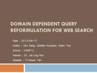 Domain Dependent Query Reformulation for Web Search