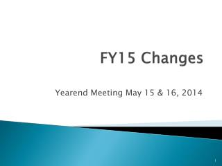 FY15 Changes