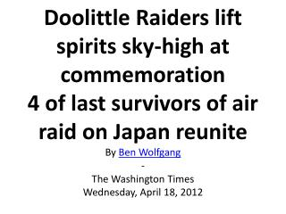 Doolittle Raiders lift spirits sky high at commemoration