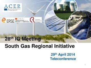 29 th  April 2014 Teleconference