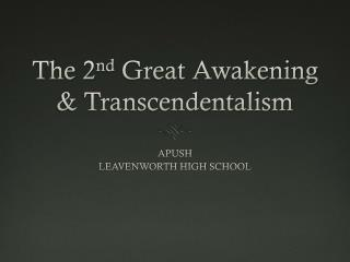 The 2 nd  Great Awakening & Transcendentalism