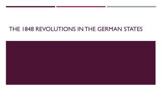 The 1848 Revolutions in the German States
