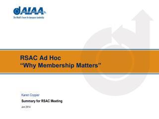 """RSAC  Ad Hoc  """"Why Membership Matters"""""""