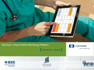 Vital Sync ™  Virtual Patient Monitoring  Platform